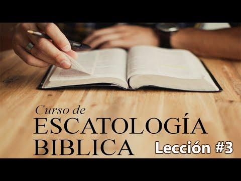 Escatologia Biblica Leccion 3