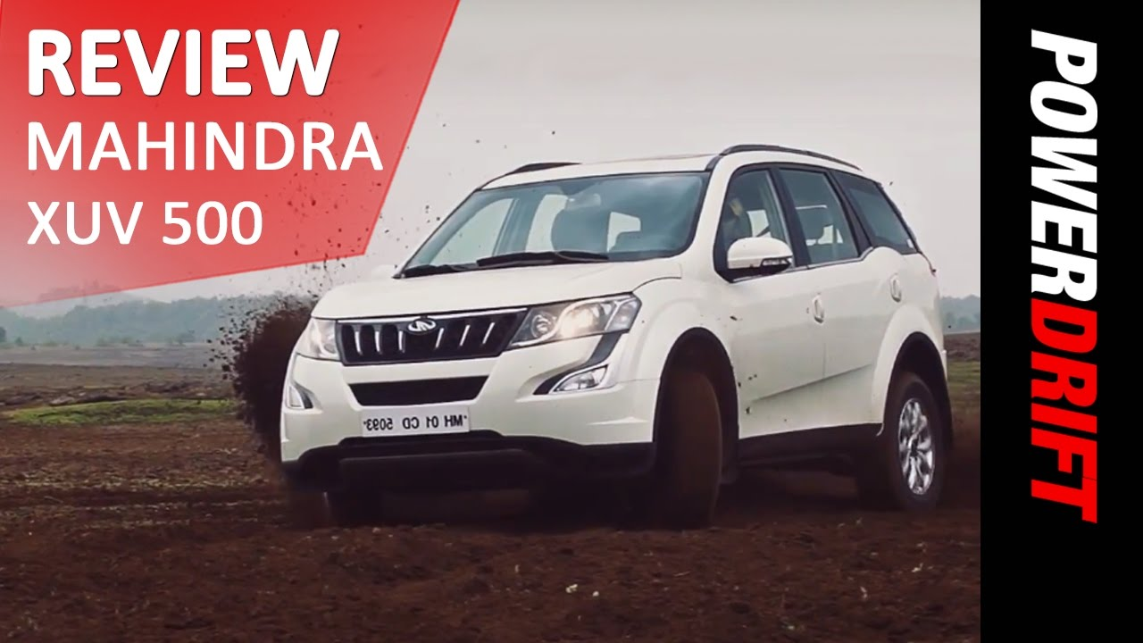 Mahindra XUV500 : Review : PowerDrift