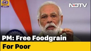 80 Crore People To Get Free Food Grains Till November-End, Says PM - NDTV