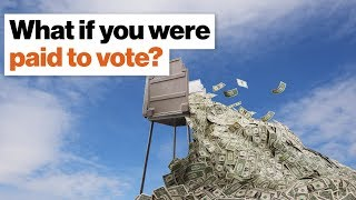 What if you were paid to vote—and fined if you didn't? | Dambisa Moyo