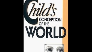 Children's Conception of the World (1929)