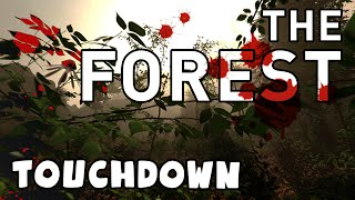 The Forest - Touchdown