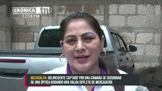 Ladrón «sigiloso» es captado durante robo en óptica de Matagalpa - Nicaragua