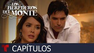 Los Herederos del Monte | Capítulo 64 Completo | Telemundo Novelas