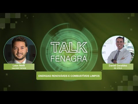 TALK FENAGRA - Leon Melli - Biocombustíveis Limpos e Energias Renováveis