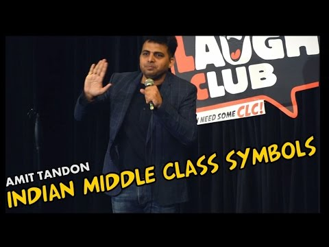 connectYoutube - Indian Middle Class Symbols - Stand Up Comedy by Amit Tandon
