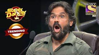 देखिए Sunil Shetty का Shocking Reaction इस Performance को देख के | Super Dancer | Trending - SETINDIA
