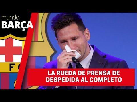 La rueda de prensa de despedida del Barça de Leo Messi