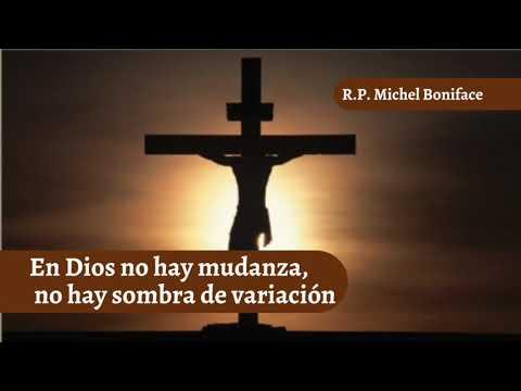 En Dios no hay mudanza, no hay sombra de variacion