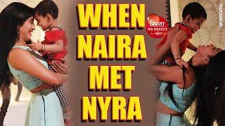 Yeh Rishta Kya Kehlata Hai I When reel life Naira met real life Nyra I Checkout to see their bond - TELLYCHAKKAR