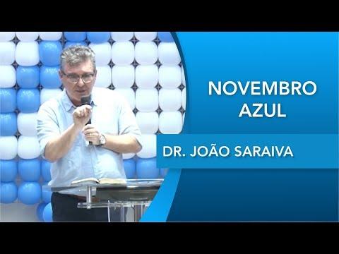 Dr. João Saraiva   Novembro Azul   Homem que é homem se cuida   23 11 2019