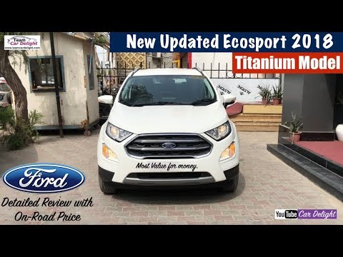 New Ford Ecosport 2018 Titanium Model Detailed Review | Team Car Delight