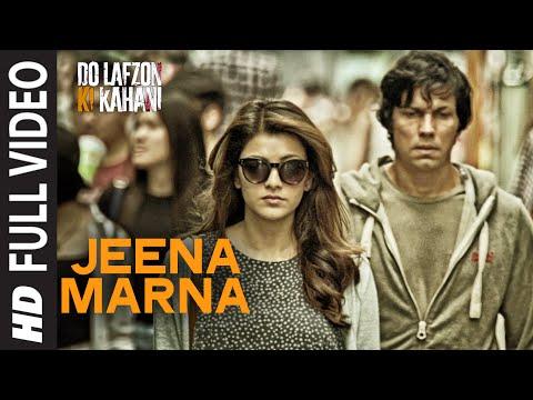 Jeena Marna Lyrics – Do Lafzon Ki Kahani