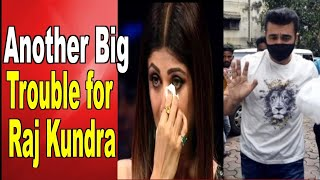 Another Big Trouble for Raj Kundra - BOLLYWOODCOUNTRY