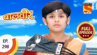 Baal Veer - बालवीर - Rani Pari's Final Decision - Ep 298 - Full Episode - SABTV