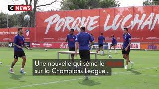 Ligue des Champions : deux joueurs de l'Atlético Madrid positifs au Covid-19