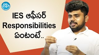 IES Responsibilities - UPSC Engineering Services Harshavardhan Reddy(IES)   Dil Se with Anjali - IDREAMMOVIES