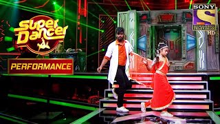 Paul और Muskan के Robotic Dance ने किया Judges को प्रभावित | Super Dancer Chapter 2 - SETINDIA