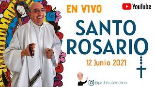 SANTO ROSARIO DE 12 DE JUNIO ¡BIENVENIDOS! y bendito sea todo el que ingrese