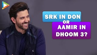Hrithik Roshan - SRK in DON or Aamir Khan in DHOOM 3? Who played the BADDIE better? | Vaani Kapoor - HUNGAMA