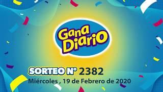 Sorteo Gana Diario - Miércoles 19 de Febrero de 2020