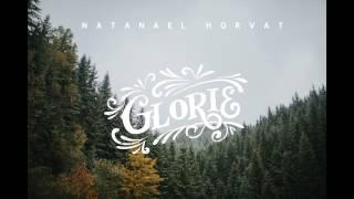 Glorie - Natanael Horvat