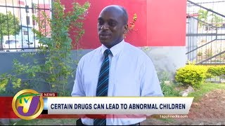 Certain Drugs Can Lead to Abnormal Children - TVJ Health Report: March 4 2020