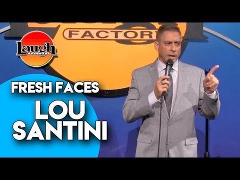 Lou Santini   Fresh Faces   Laugh Factory Stand Up Comedy