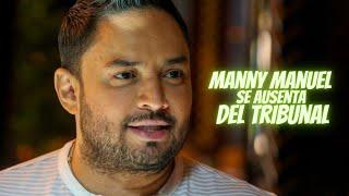 Manny Manuel se ausenta al tribunal