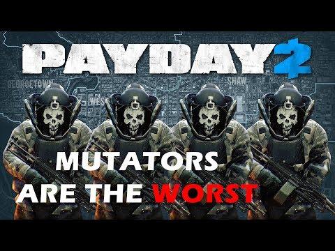 PAYDAY 2: Mutators are the Worst
