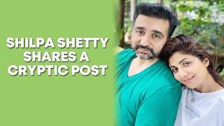 Shilpa Shetty shares first Instagram post after Raj Kundra's arrest - BOLLYWOODCOUNTRY