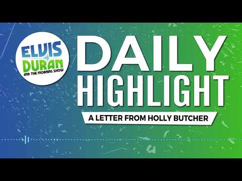 connectYoutube - A Letter from Holly Butcher | Elvis Duran Daily Highlight