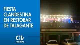 Detienen a 94 personas por fiesta clandestina en restobar de Talagante