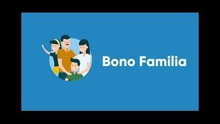 El segundo paso indispensable para continuar con 'bono familia'
