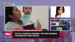 PBO - DÍA DE LA MADRE EN PANDEMIA - Tips para celebrar con mamá de forma segura
