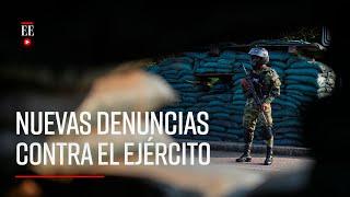 Ejército: Coronel denuncia persecución por revelar presuntos crímenes de oficiales - El Espectador