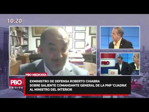 Exministro Roberto Chiabra sobre saliente comandante general PNP 'cuadra' al ministro del Interior