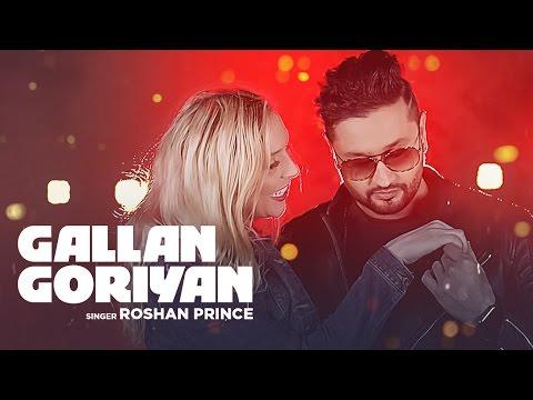 Gallan Goriyan Lyrics - Roshan Prince   Desi Crew