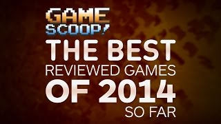 Do You Know the Best-reviewed Games of 2014? - Game Scoop!