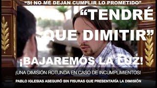 ¡LA DIMISIÓN ROTUNDA DE PABLO IGLESIAS!