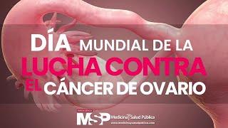 Día mundial de la lucha contra el cáncer de ovario