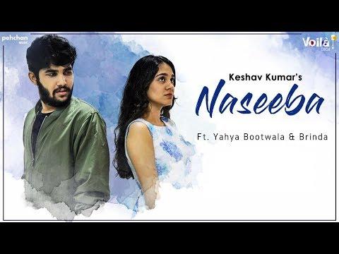NASEEBA LYRICS - Keshav Kumar Feat. Yahya Bootwala & Brinda