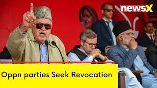 Article 370 Abrogation Anniversary | Oppn parties Seek Revokation - NEWSXLIVE