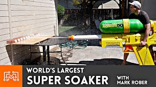 World's Largest Super Soaker with Mark Rober