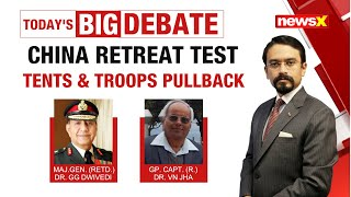China Retreat Test | Tents & troops pullback | NewsX - NEWSXLIVE