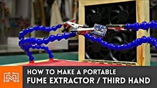 Soldering Fume Extractor / Third hand Combo  - How To (Electronics)