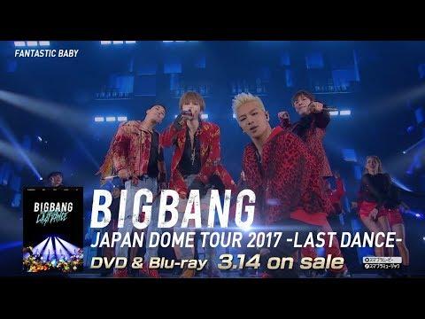 connectYoutube - BIGBANG JAPAN DOME TOUR 2017 -LAST DANCE- (SPOT B_DVD & Blu-ray 3.14 on sale)