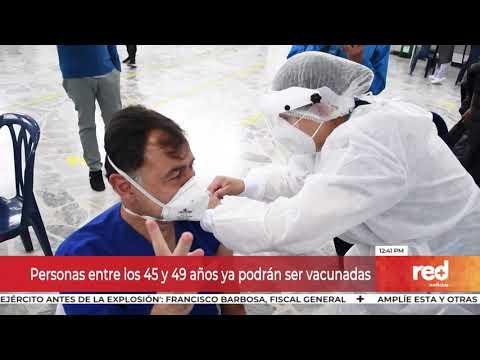 Red+ | Personas entre los 45 y 49 años ya podrán ser vacunadas