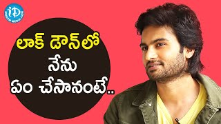 I Utilized My Time During Lock Down Effectively - Sudheer Babu | V Movie | Nani | Nivetha Thomas - IDREAMMOVIES