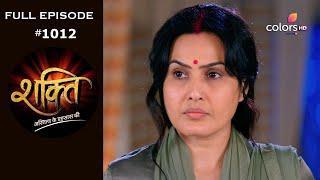 Shakti - 7th July 2020 - शक्ति - Full Episode - COLORSTV